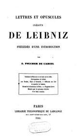 Lettres et opuscules inédits de Leibniz