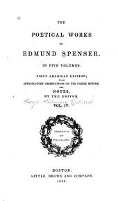 The Poetical Works of Edmund Spenser: Volume 4