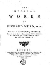 The Medical Works of Richard Mead