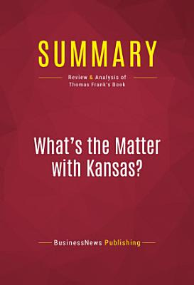 Summary  What s the Matter with Kansas  PDF