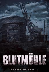 Blutmühle: Dark Fantasy