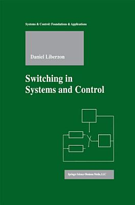 Switching in Systems and Control