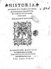 Historia naturale di C. Plinio Secondo. Nuouamente tradotta di latino in vulgare toscano per Antonio Brucioli
