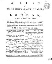 A List of the Society of Antiquaries of London, Nov. 8, MDCCLXXXVII. ...