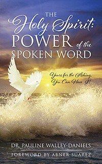 The Holy Spirit  Power of the Spoken Word