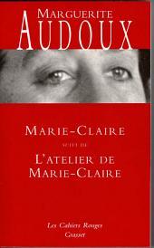 Marie-Claire suivi de L'atelier de Marie-Claire