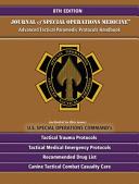 Advanced Tactical Paramedic Protocols Handbook  ATP P  8th Edition PDF