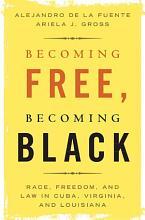 Becoming Free  Becoming Black PDF