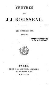 Œuvres de J.J. Rousseau: Les confessions
