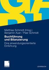 Buchführung und Bilanzierung: Eine anwendungsorientierte Einführung