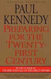 Preparing for the Twenty-First Century