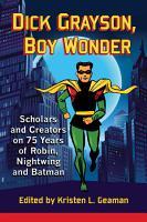 Dick Grayson  Boy Wonder PDF