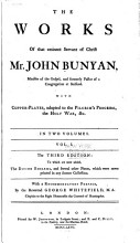 The Works of that Eminent Servant of Christ  Mr  John Bunyan  Grace abounding to the chief of sinners  A confession of my faith  and a reason of my practice  Differences in judgment about water baptism  no bar to communion  Peaceable principles and true  The doctrine of the law and grace unfolded  The pilgrim s progress  The Jerusalem sinner saved  The heavenly footman  Solomon s temple spiritualized  The acceptable sacrifice  Sighs from hell  Come and welcome to Jesus Christ  A discourse upon the Pharisee and the publican  Of justification by an imputed righteousness  Paul s departure and crown  Of the Trinity and a Christian  Of the law and a Christian  Israel s hope encouraged  The life and death of Mr  Badman  The barren fig tree  An exhortation to peace and unity  One thing is needful PDF