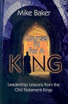 Counsel Fit for a King PDF