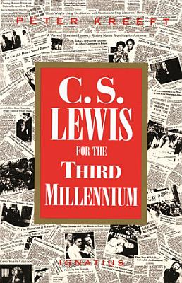 C.S. Lewis for the Third Millennium