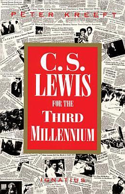 C S  Lewis for the Third Millennium