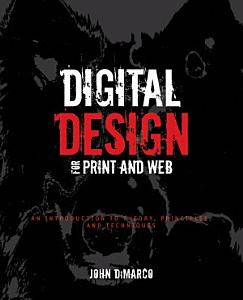 Digital Design for Print and Web