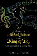 Letters to Michael Jackson Aka King of Pop