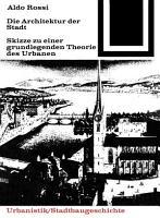 Die Architektur der Stadt PDF
