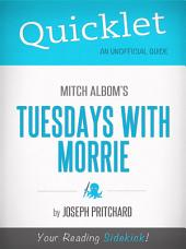 Quicklet on Mitch Albom's Tuesdays with Morrie