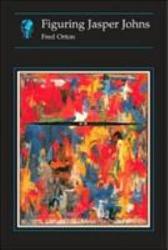 Figuring Jasper Johns Book PDF