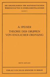 Die Theorie der Gruppen von Endlicher Ordnung: Mit Anwendungen auf Algebraische Zahlen und Gleichungen Sowie auf die Krystallographie, Ausgabe 3