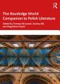 The Routledge World Companion to Polish Literature