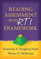 Reading Assessment in an RTI Framework PDF