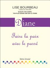 Diane: Faire la paix avec le passé