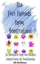 The Five Friends from MonsterLand | Adapted from the Panchatantra