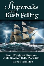 Shipwrecks and Bush Felling