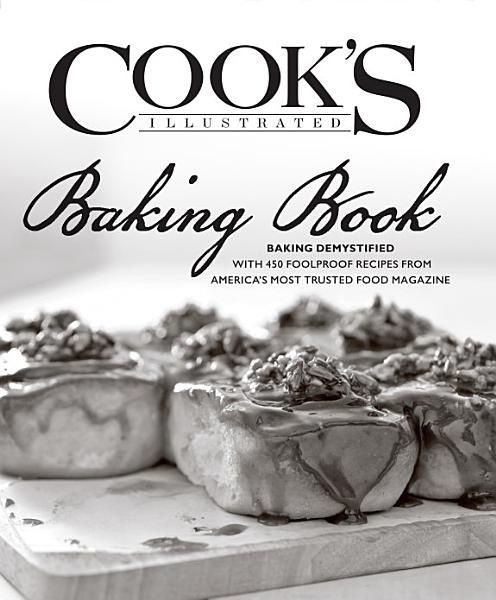 Download Cook s Illustrated Baking Book Book