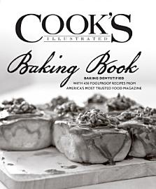 Cook S Illustrated Baking Book