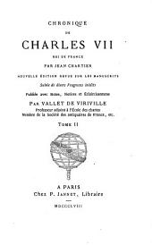 Chronique de Charles VII, roi de France: Volume 2