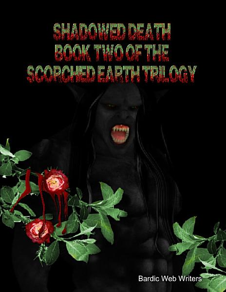 Download Scorched Earth  Shadowed Death Book