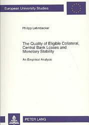 The Quality Of Eligible Collateral Central Bank Losses And Monetary Stability PDF