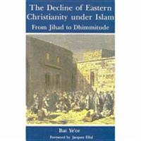 The Decline of Eastern Christianity Under Islam PDF