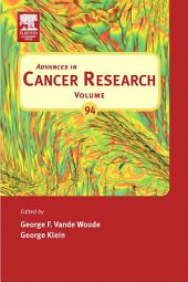 Advances in Cancer Research: Volume 94