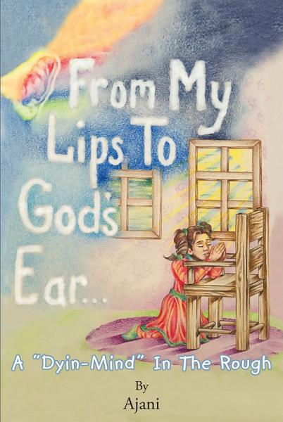 Download From My Lips To God s Ear Book