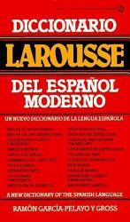 Diccionario Larousse Del Espanol Moderno PDF