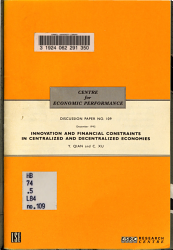 Innovation and Financial Constraints in Centralized and Decentralized Economies PDF