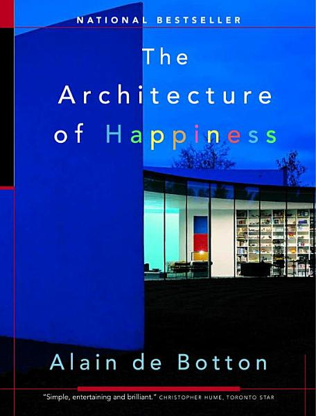 Download The Architecture of Happiness Book