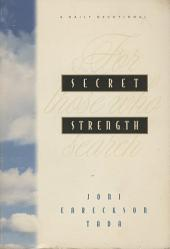 Secret Strength: For Those Who Search