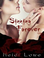 Sinning Forever (Beautiful Sin Saga, Book 3) (Lesbian Romance)