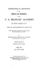 Biographical Register of the Officers and Graduates of the U.S. Military Academy at West Point, N.Y.: Nos. 1001-2000