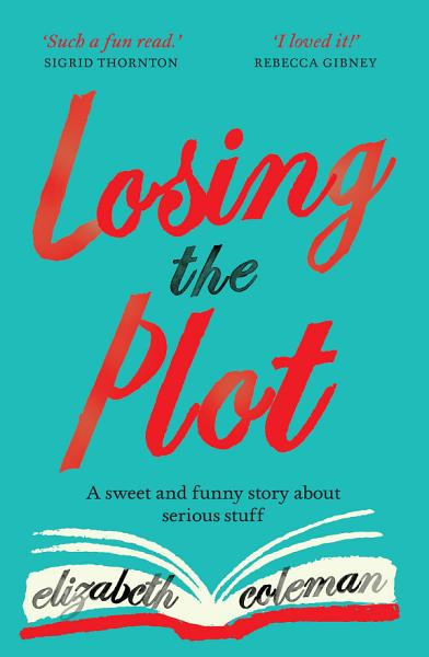 Download Losing the Plot Book