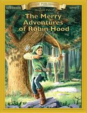 The Merry Adventures of Robin Hood: High Interest Classics with Comprehension Activities