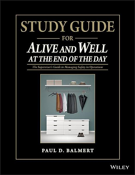Download Study Guide for Alive and Well at the End of the Day Book