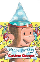 Happy Birthday to You  Curious George   novelty Crinkle Board Book