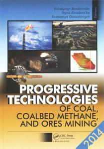 Progressive Technologies of Coal  Coalbed Methane  and Ores Mining